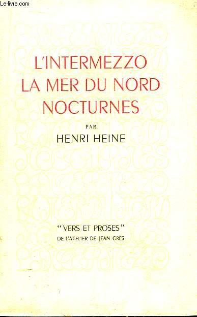 L'Intermezzo, la Mer du Nord , Nocturnes.