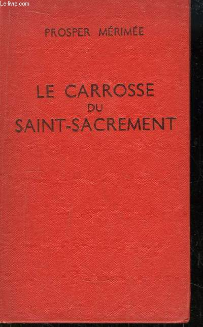 Le Carrosse du Saint-Sacrement.