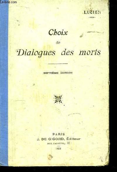 Choix des Dialogues des Morts. Texte grec avec des notes et un lexique.