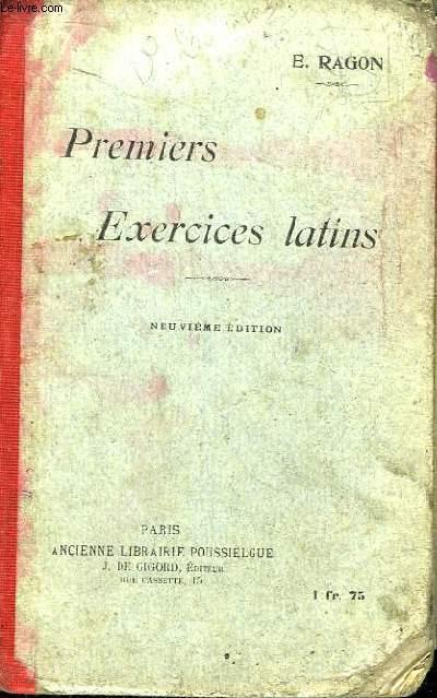 Premiers Exercices Latins. Versions et thèmes faciles, sur la première partie de la grammaire avec un double lexique.