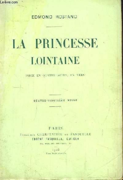 La princesse lointaine.