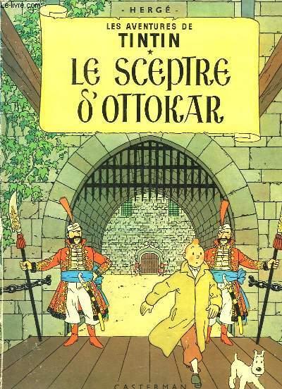 Le Sceptre d'Ottokar. Les Aventures de Tintin.