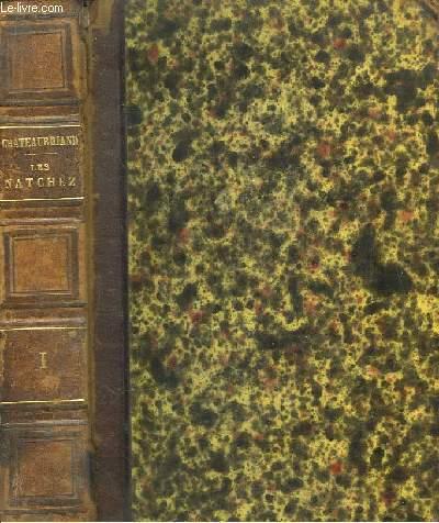 Oeuvres Complètes de M. le Vicomte de Chateaubriand. Les Natchez. TOMES 1 et 2