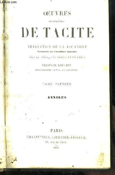 Oeuvres complètes de Tacite. Traduction de Ch. Louandre. TOME 1er : Annales.