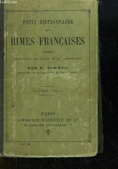 Petit Dictionnaire des Rimes Françaises.
