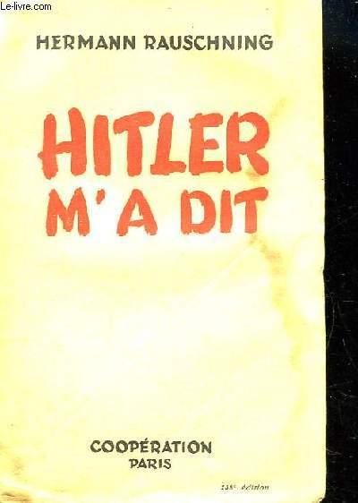 Hitler m'a dit.