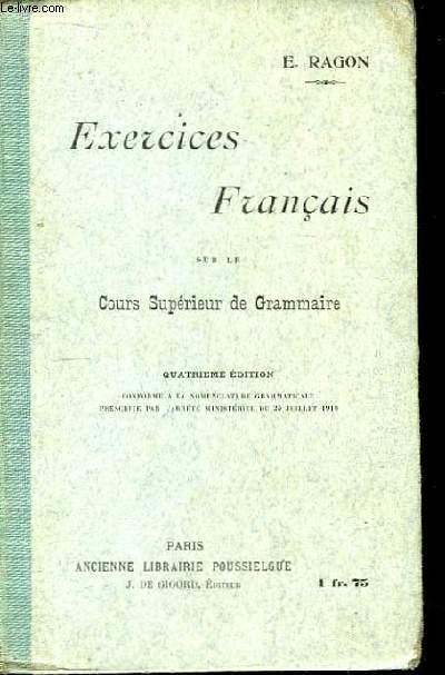 Exercices Français sur le Cours Supérieur de Grammaire.