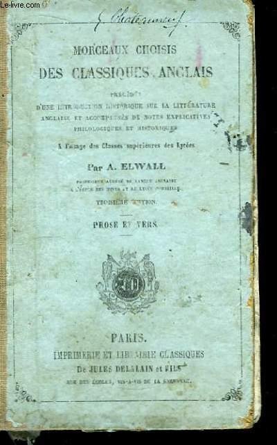 Morceaux Choisis des Classiques Anglais. Prose et Vers.