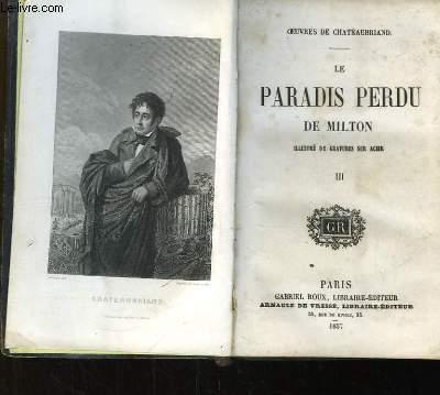 Le Paradis Perdu de Milton. TOME III