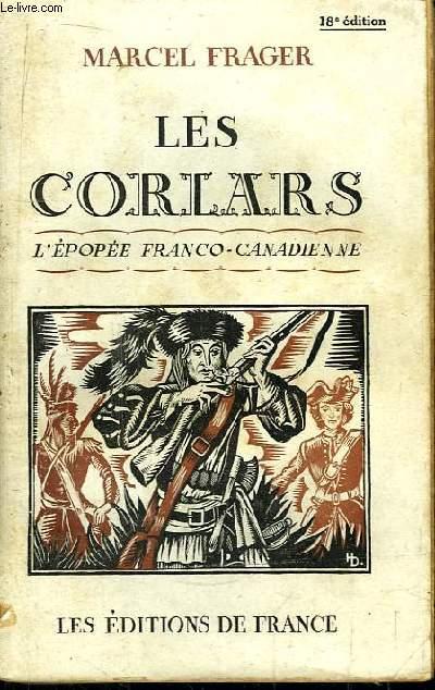 Les Corlars. L'épopée franco-canadienne (1750 - 1760)