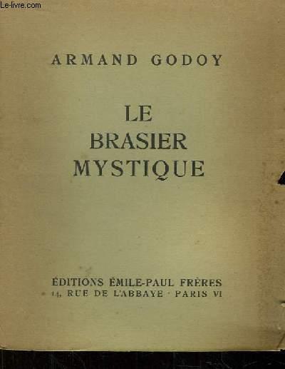 Le brasier mystique
