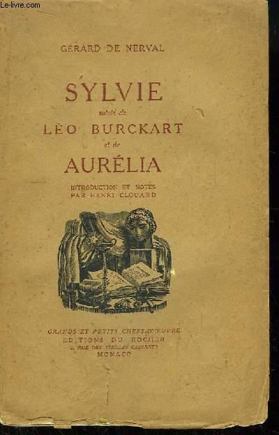 Sylvie suivie de Léo Burckart et de Aurélia.