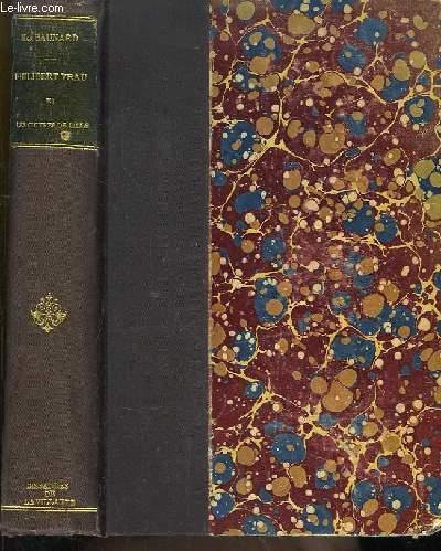 Philibert Vrau et les Oeuvres de Lille. 1829 - 1905