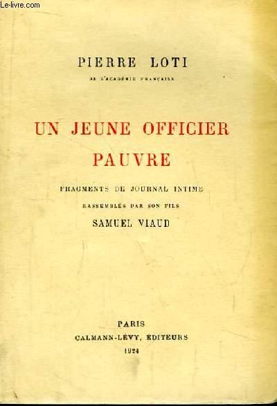 Un jeune officier pauvre. Fragments de journal intime rassemblés par son fils Samuel Viaud