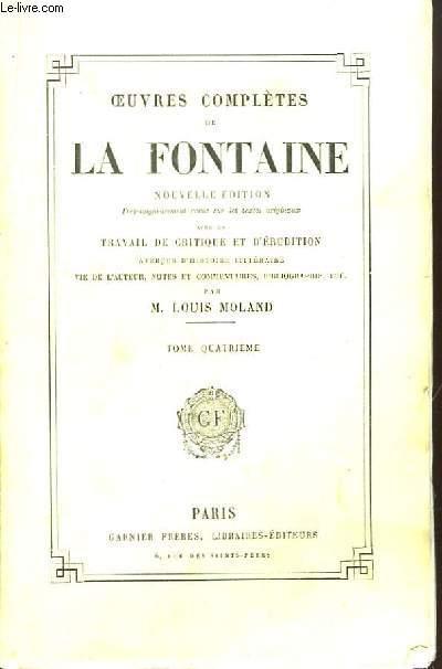 Oeuvres Complètes de La Fontaine. TOME 4 : Contes, 2ème volume.