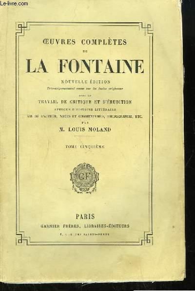 Oeuvres Complètes de La Fontaine. TOME 5 : Théâtre