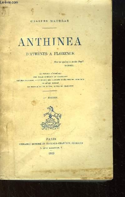 Anthinea d'Athènes à Florence.