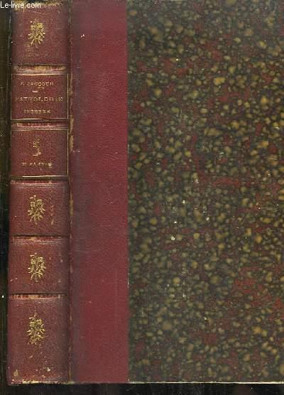 Pathologie Interne. TOME 2, 2e partie : Maladies de l'Appareil Locomoteur, Poisons Telluriques, Poisons morbides humains, Poisons morbides animaux, Zoonoses ...