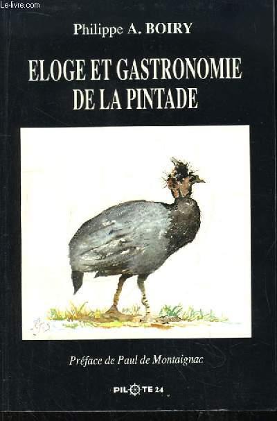 Eloge et Gastronomie de la Pintade.