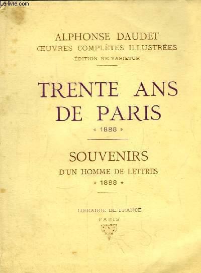 Trente ans de Paris à travers ma vie et mes livres, 1888 - Souvenirs d'un Homme de Lettres, 1888