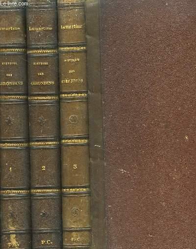 Histoire des Girondins. Edition illustrée. En 3 TOMES
