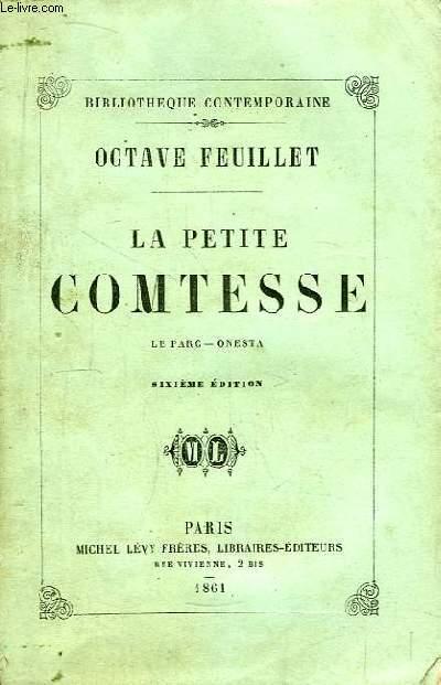 La petite comtesse. Le Parc - Onesta.