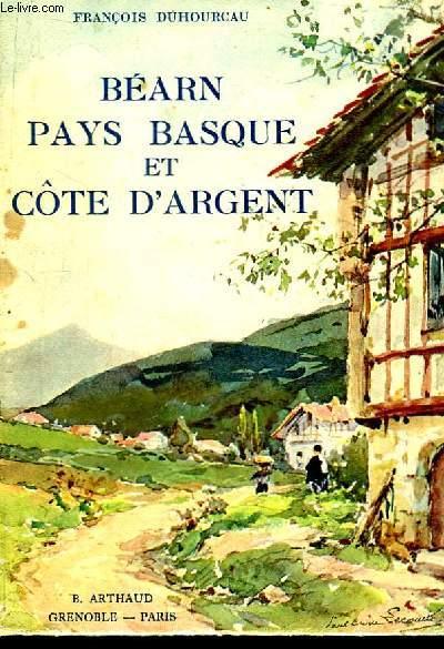 Béarn, Pays Basque et Côte d'Argent.