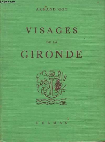 Visages de la Gironde.