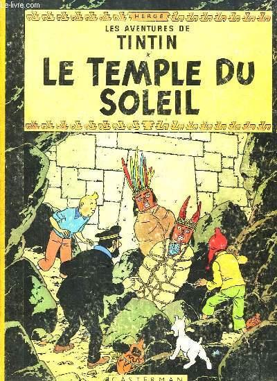 Les Aventures de Tintin. Le Temple du Soleil.