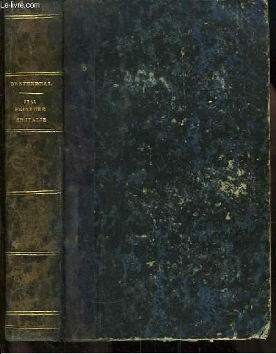 Histoire de la Peinture en Italie. Seule édition complète, entièrement revue et corrigée.