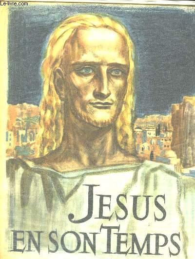 Jésus en son Temps.