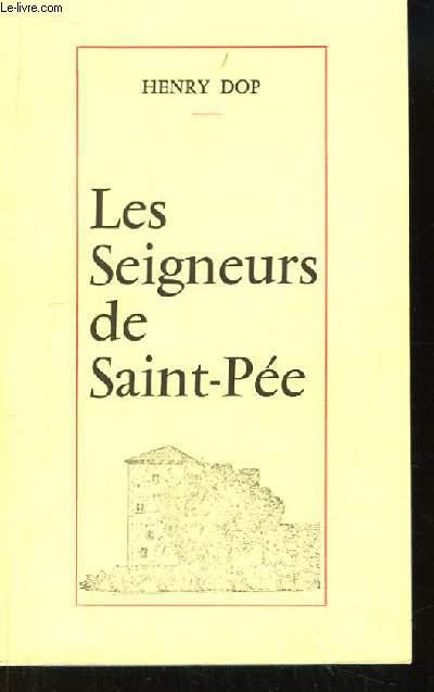 Les Seigneurs de Saint-Pée. Recueil d'études et de documents.
