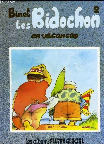 Les Bidochon TOME 2 En vacances