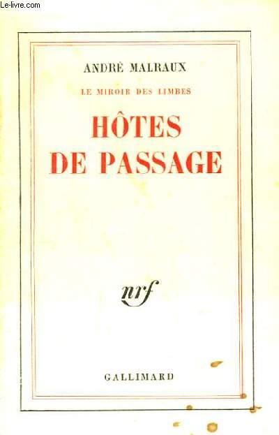 Hôtes de Passage. Le Miroir des Limbes.
