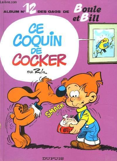 Boule et Bill N°12 : Ce coquin de cocker