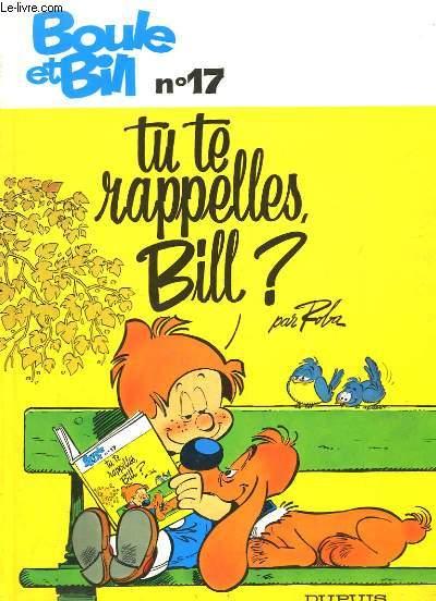 Boule et Bill N°17 : Tu te rapellles, Bill ?