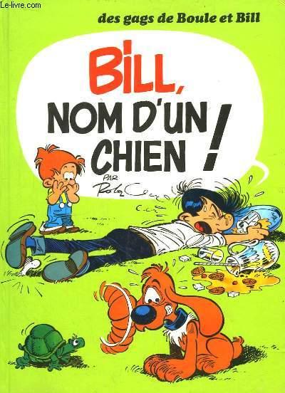 Boule et Bill. Nom d'un Chien !