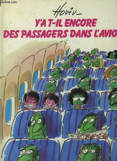 Y'a t-il encore des passagers dans l'avion ?