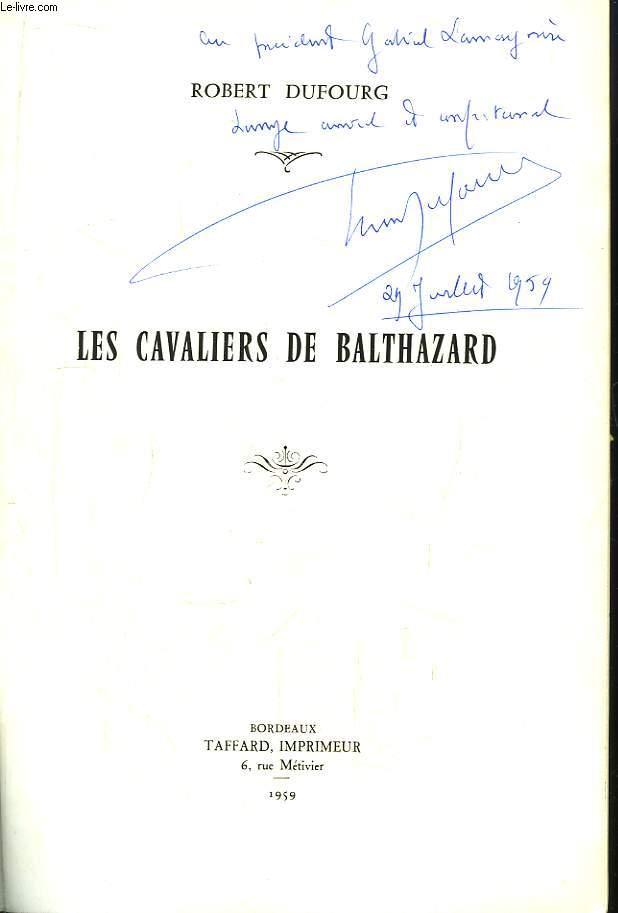 Les Cavaliers de Balthazard.