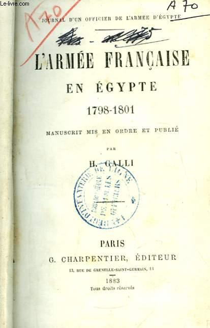 L'Armée Française en Egypte 1798 - 1801.