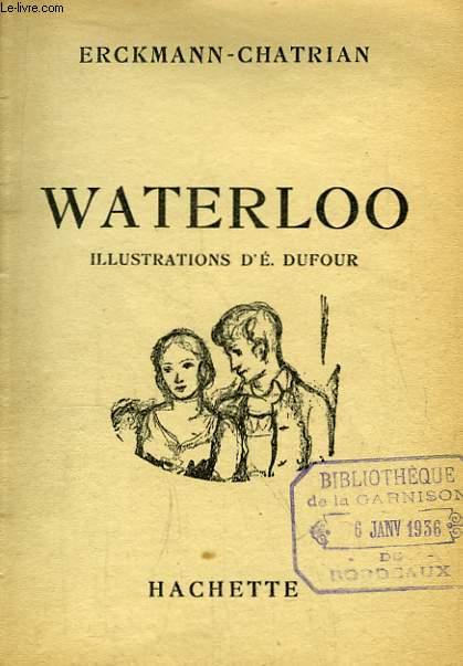 Waterloo. Illustrations d'E. Dufour.