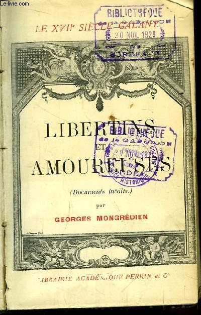 Libertins et Amoureuses. Le XVIIe siècle galant (Documents inédits)