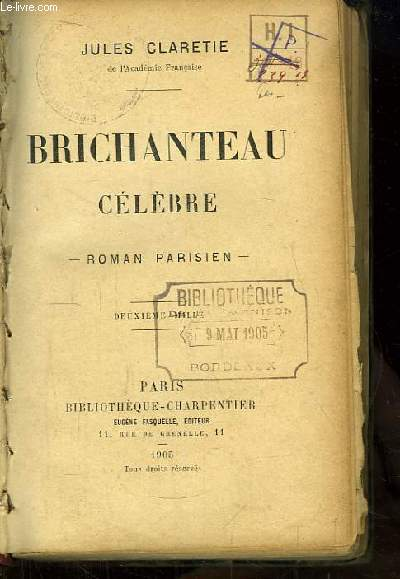 Brichanteau célèbre. Roman parisien