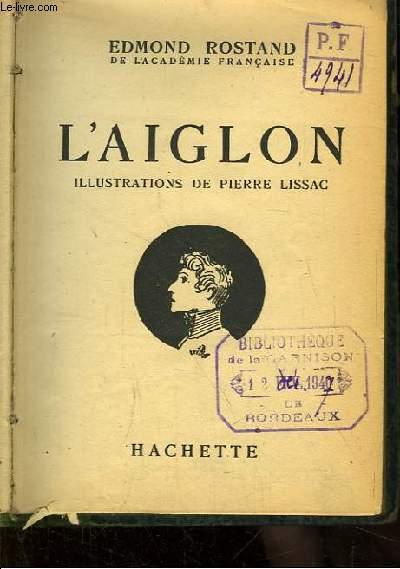 L'Aiglon. Illustré par Pierre Lissac.