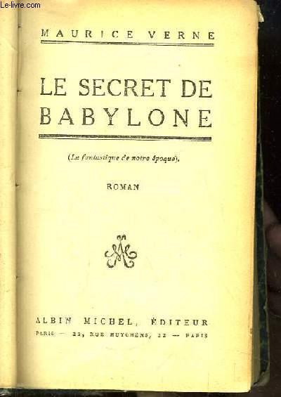 Le Secret de Babylone (Le fantastique de notre époque)