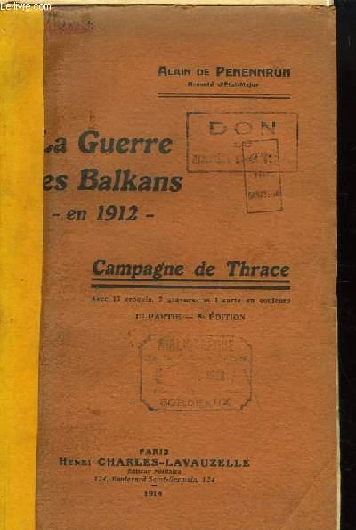 La Guerre des Balkans en 1912. Campagne de Thrace.