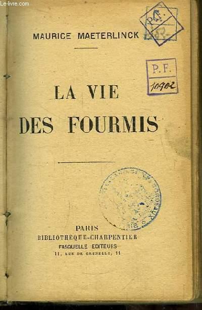 La vie des Fourmis.