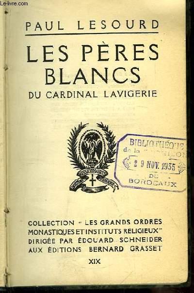 Les Pères Blancs du Cardinal Lavigerie