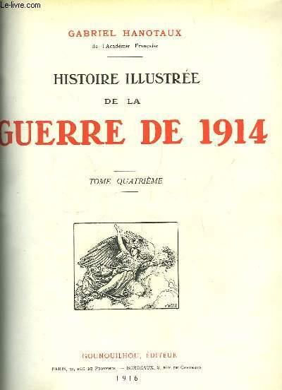 Histoire Illustrée de la Guerre de 1914. Série complète du TOME 4 au TOME 17 (manque les Tomes 1, 2 et 3).