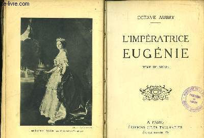 L'Impératrice Eugénie. TOME 2